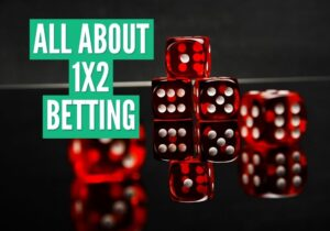 ALL ABOUT 1X2 BETTING 1