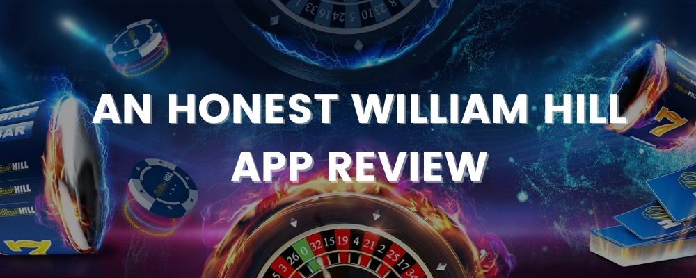 William hill app review